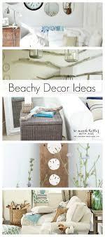 beachy decor ideas  beachy decor ideas