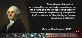 George Washington Quotes Fascinating George Washington Quote The Citizens Of