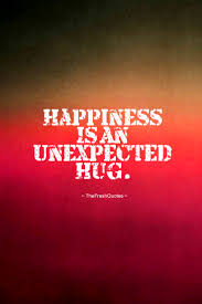 Quotes About Unexpected Happiness