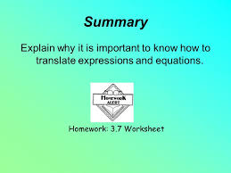 summary explain why it is important to know how to translate expressions and equations