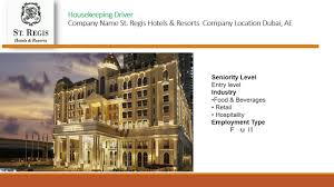 Housekeeping Driver Job In St Regis Hotel Dubai Youtube