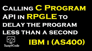 Calling For A Job Calling C Program Api In Rpgle For Delaying Job Yusy4code
