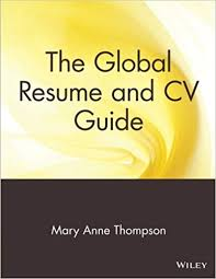 The Global Resume And Cv Guide: Mary Anne Thompson: 9780471380764 ...