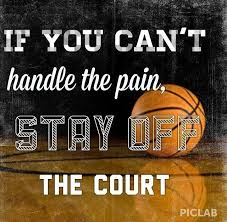 Basketball Quotes My Daughter Has Broken My Bones In Basketball And She Still Craves 9