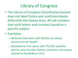 call numbers objective students will understand how call numbers library of congress the library of congress classification system does not label fiction and nonfiction books