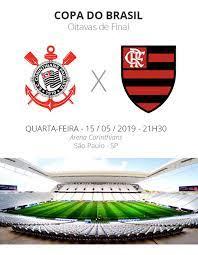 Corinthians x Flamengo: tudo o que você precisa saber sobre o jogo das  oitavas da Copa do Brasil | copa do brasil