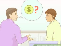 image titled single premium life insurance step 11