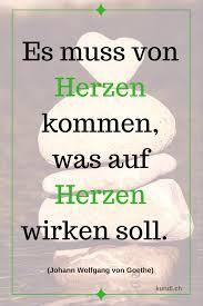 Herr Goethe Hat Es Schon Gewusst Zitat Zitate Weisheit Herz