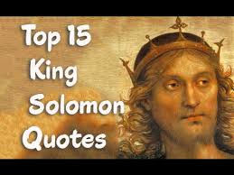 Top 40 King Solomon Quotes King Of Israel A Son Of David YouTube Custom King Solomon Quotes