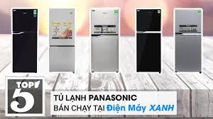 Top 10 tủ lạnh Panasonic bán chạy nhất Điện máy XANH năm 2018
