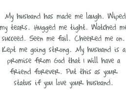 I Love My Husband Quotes New I Love My Husband Quotes Combined With Love Quotes To Your Husband