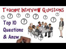 Common Teacher Interview Questions And Answers Teacher Interview Questions Top Ten Youtube