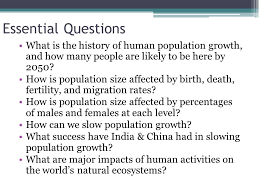 essential questions what is the history of human population growth and how many people are