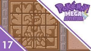 Ginásio dos puzzles!! | 17 | Pokémon Mega Adventure (Fan Game) (c ...