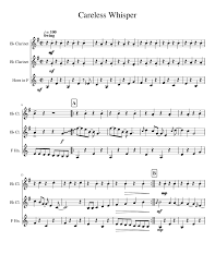 Careless whisper for flute solo, intermediate flute sheet music. Careless Whisper Sheet Music For Clarinet In B Flat French Horn Mixed Trio Musescore Com