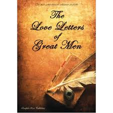 The Love Letters Of Great Men - The Most Comprehensive Collection ...