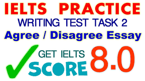 ielts practice writing task agree disagree type essay  ielts practice writing task 2 agree disagree type essay