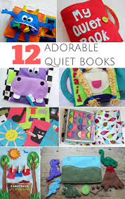 12 adorable quiet books pages and patterns to or diy cute activity books to keep toddlers preers and young kids ened learning and