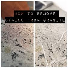 how to remove stains from granite how to remove stains from granite countertops new countertop options