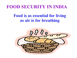 food security in class ix  food security in food is as essential for living as air is for breathing
