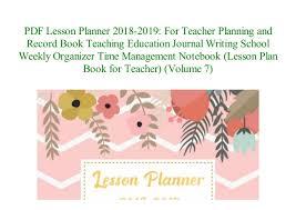 Teacher Organizer Planner Online Pdf Format Lesson Planner 2018 2019 For Teacher