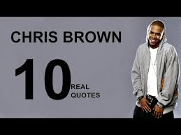 Chris Brown Quotes Cool Chris Brown 48 Real Life Quotes On Success Inspiring