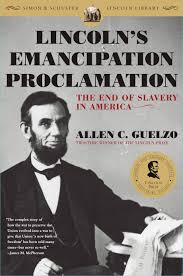 lincoln s emancipation proclamation book by allen c guelzo  lincoln s emancipation proclamation book by allen c guelzo official publisher page simon schuster