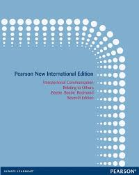 Interpersonal Relationships Interpersonal Communication Pearson New International Edition