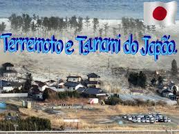 Resultado de imagem para tsunami e terremoto no Japão