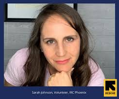 New Americans Campaign | IRC Volunteer Sarah Johnson: Raising Funds in  Phoenix with a New Americans Campaign EFFORTS Grant
