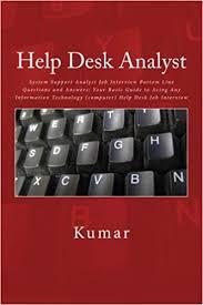 help desk analyst job description help desk analyst system support analyst job interview bottom line