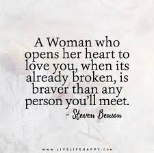 Quotes About Broken Love Amazing Opening You Heart After Its Been Broken Love Love Quotes Quotes
