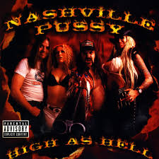 High As Hell Nashville Pussy TIDAL