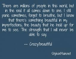 Crazy And Beautiful Quotes Best of Beautiful Crazy Quotes