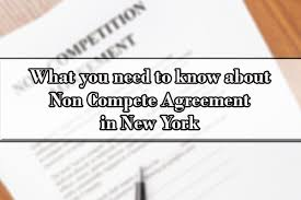 Noncompete Clause What You Need To Know About Non Compete Agreement In New York