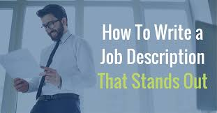 Executive Recruiters Job Description How To Write A Job Description That Stands Out