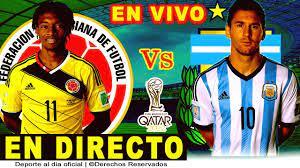 COLOMBIA vs ARGENTINA EN VIVO LIVE   CLASIFICATORIAS QATAR 2022   FUTBOL  EMOCIONANTE - YouTube