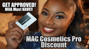 the key to getting approved for a mac cosmetics pro card