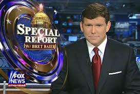 Special Report with Bret Baier TV Show - Watch Online - FOX NEWS channel  Series Spoilers