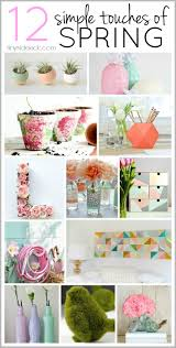 12 easy spring decorating ideas