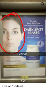 chat indeed and accidental racism perfectly even skin tone ohn plunnet dark spot