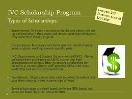 ivc scholarship essay workshop presented by transfer center staff  ivc scholarship program  types of scholarships  endowments to honor a loved one
