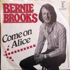Bernie Brooks – Come On Alice (1980, Vinyl) - Discogs