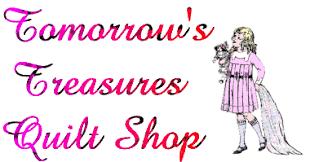 Tomorrow's Treasures Quilt Shop & TOMORROW'S TREASURES QUILT AND FABRIC SHOP Adamdwight.com