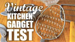 Kitchen Gadget Vintage Kitchen Gadget Test Do They Work Youtube