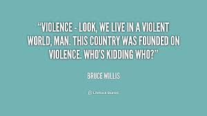 Violence Quotes Gorgeous 48 Violence Quotes 48 QuotePrism