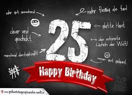 Komplimente Geburtstagskarte Zum 25 Geburtstag Happy Birthday