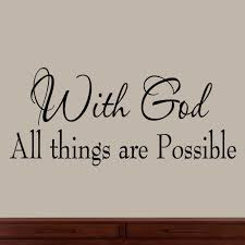 Quotes About God And Faith Amazon With God All Things Are Possible Faith Wall Decals 18 12525