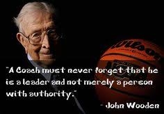 John Wooden Leadership Quotes Magnificent Quote Of The Day John Wooden Words Pinterest Inspirational