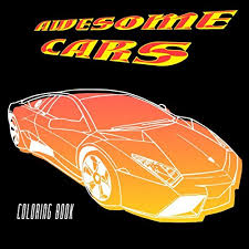 Awesome Cars Coloring Book Adult Kids Coloring Pages Filled With